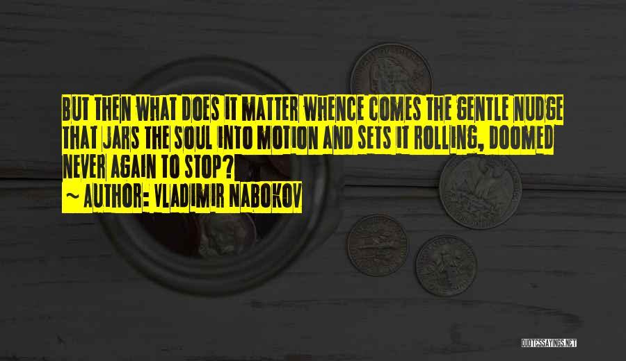 Vladimir Nabokov Quotes 2214777