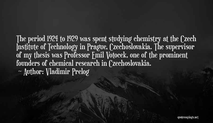 Vladimir Prelog Quotes 1205436