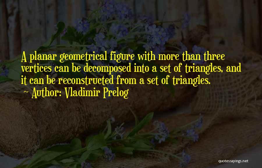 Vladimir Prelog Quotes 719953