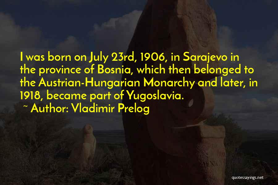 Vladimir Prelog Quotes 730599