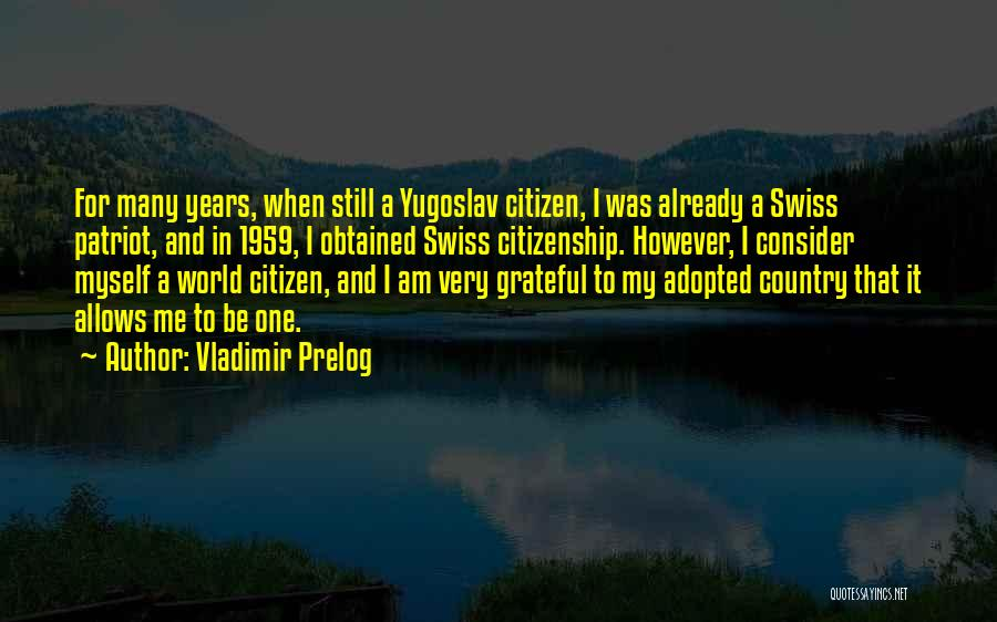 Vladimir Prelog Quotes 856201