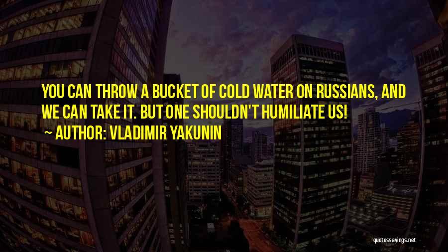 Vladimir Yakunin Quotes 1815241