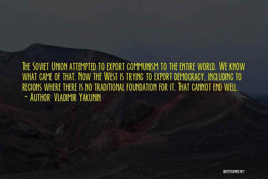 Vladimir Yakunin Quotes 785189