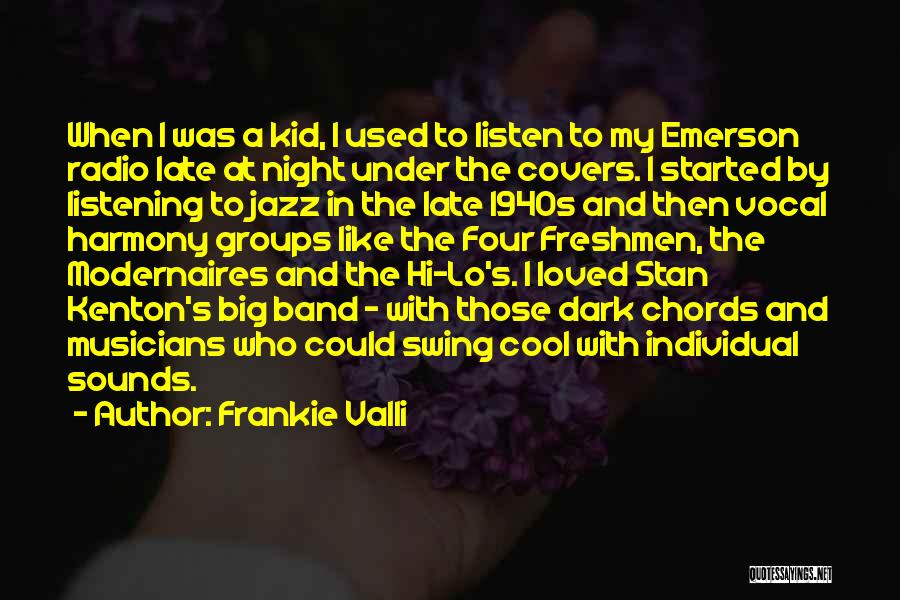 Vocal Jazz Quotes By Frankie Valli