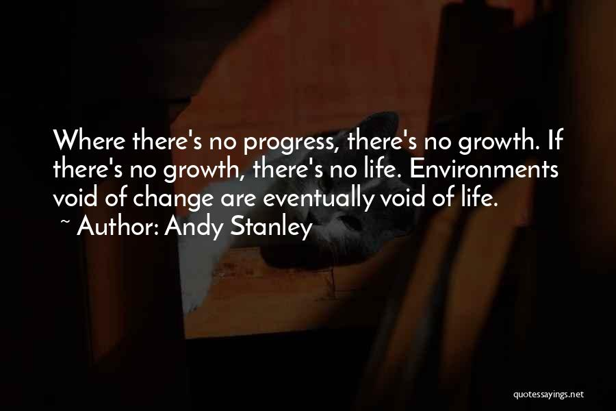 Void Life Quotes By Andy Stanley