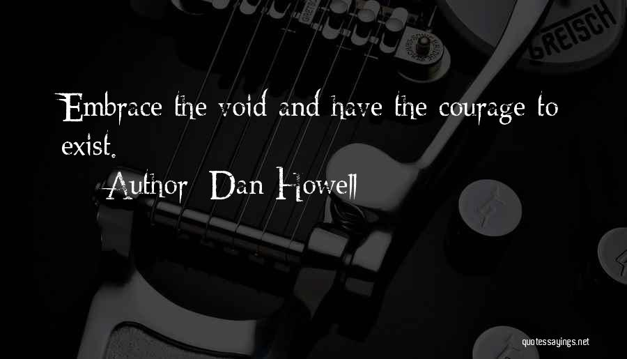 Void Life Quotes By Dan Howell