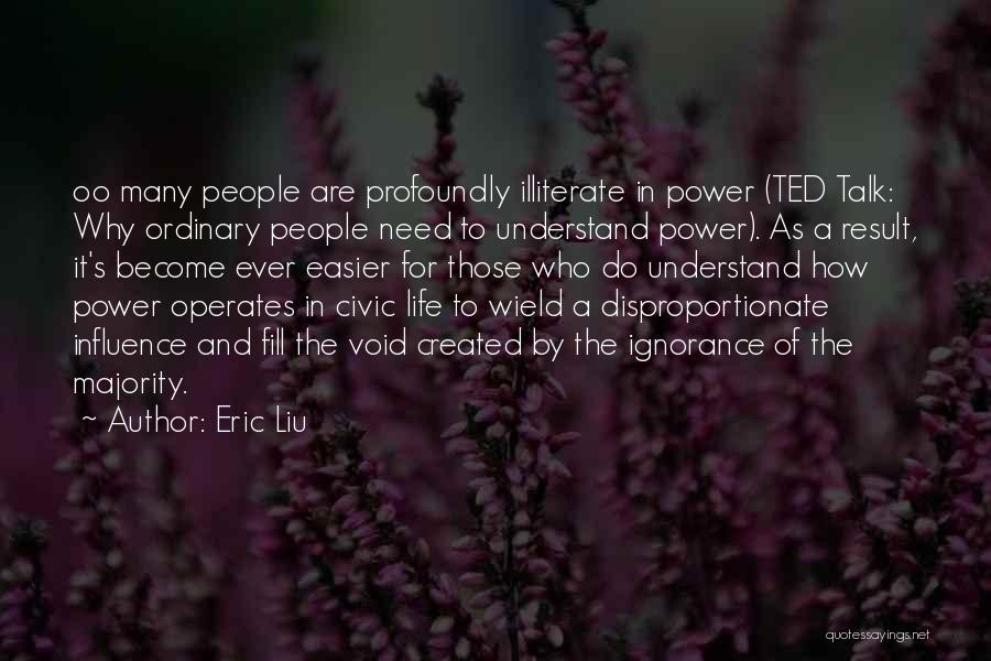Void Life Quotes By Eric Liu