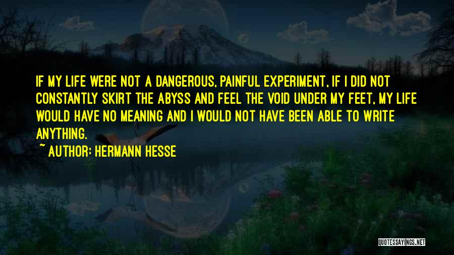 Void Life Quotes By Hermann Hesse