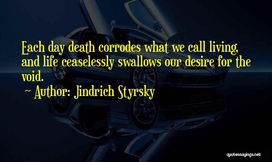 Void Life Quotes By Jindrich Styrsky
