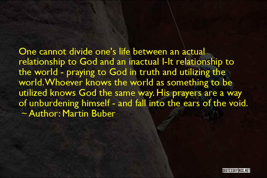 Void Life Quotes By Martin Buber