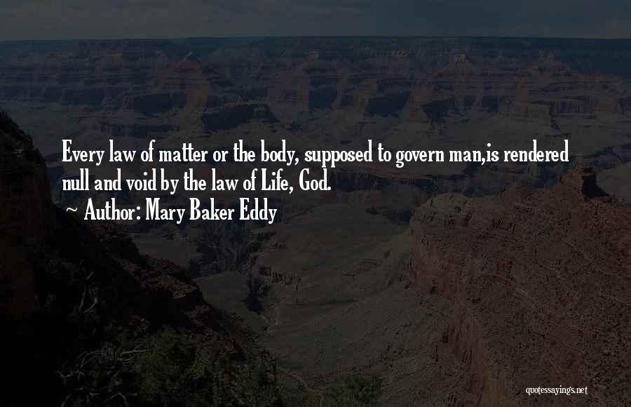 Void Life Quotes By Mary Baker Eddy