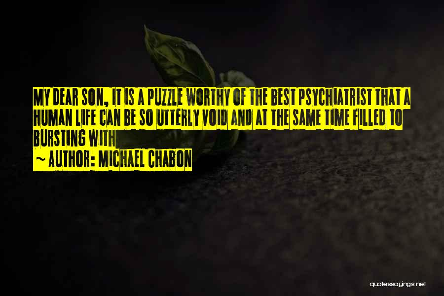 Void Life Quotes By Michael Chabon
