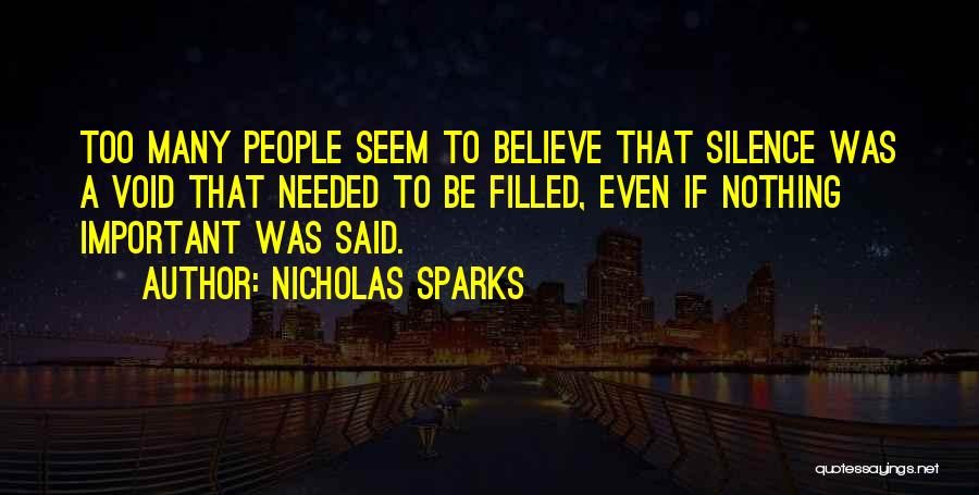 Void Life Quotes By Nicholas Sparks