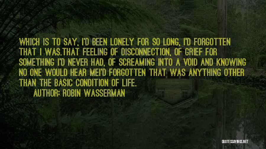 Void Life Quotes By Robin Wasserman