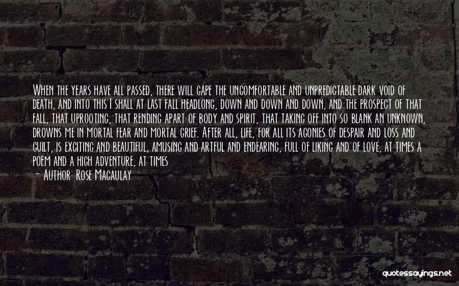 Void Life Quotes By Rose Macaulay