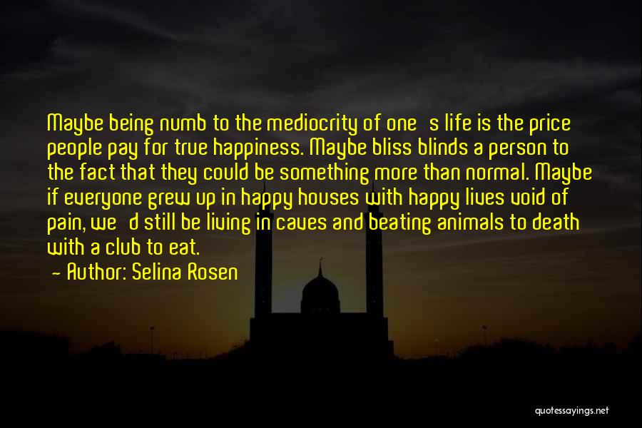 Void Life Quotes By Selina Rosen