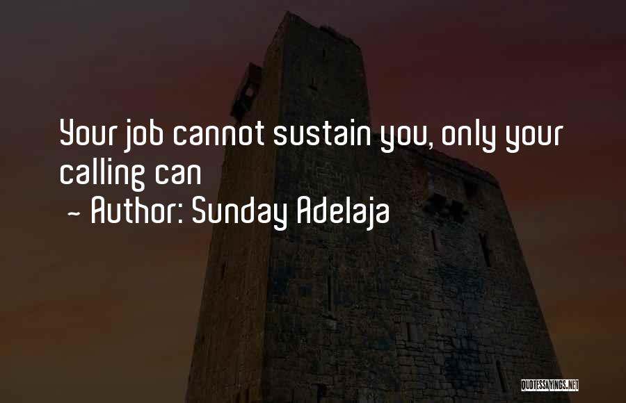 Void Life Quotes By Sunday Adelaja