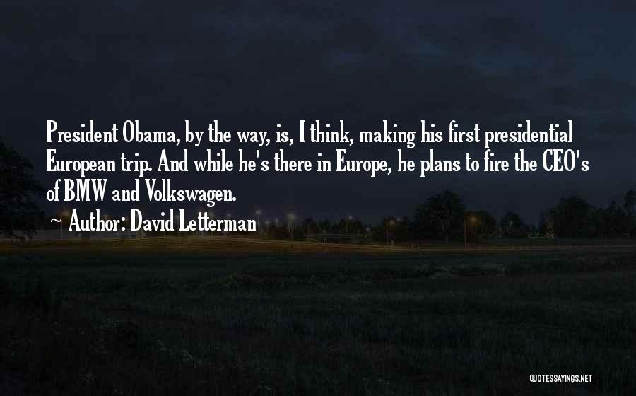 Volkswagen Quotes By David Letterman