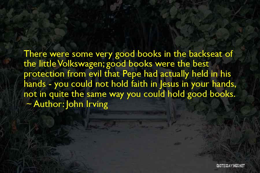 Volkswagen Quotes By John Irving
