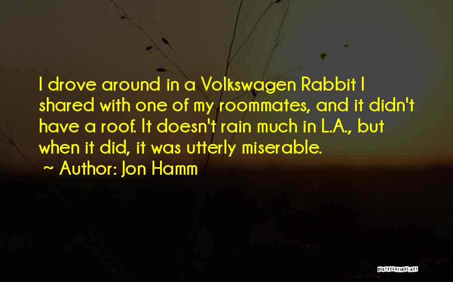 Volkswagen Quotes By Jon Hamm