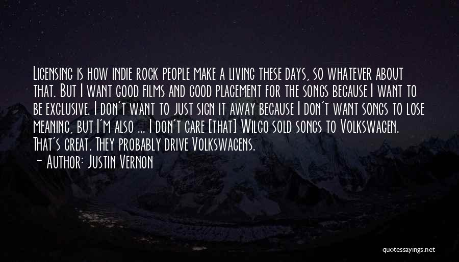 Volkswagen Quotes By Justin Vernon
