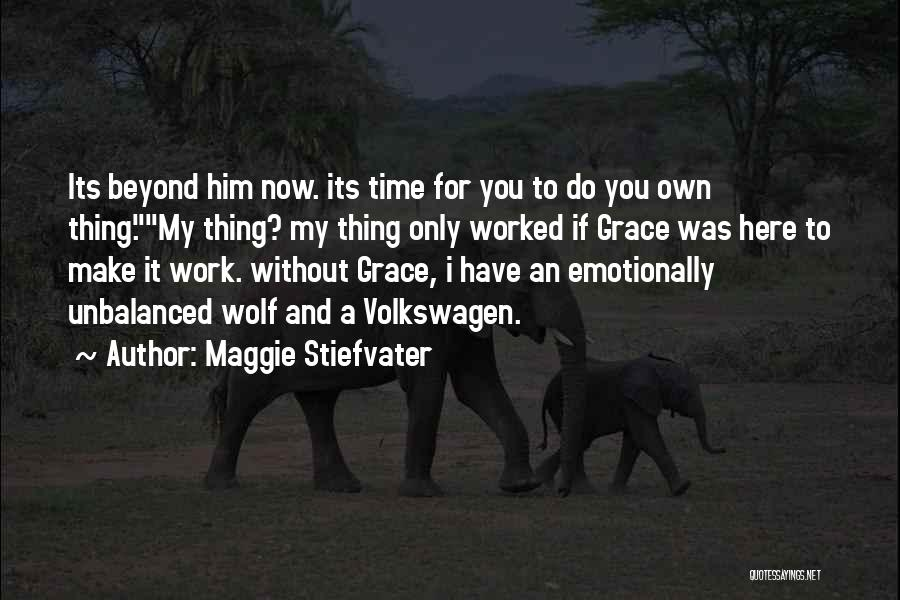 Volkswagen Quotes By Maggie Stiefvater