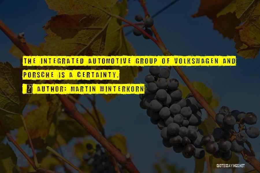 Volkswagen Quotes By Martin Winterkorn