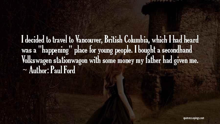 Volkswagen Quotes By Paul Ford