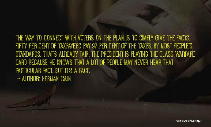 Voters Card Quotes By Herman Cain