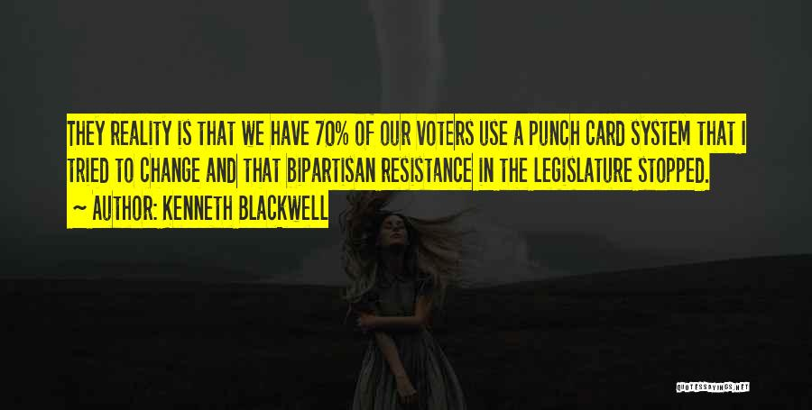 Voters Card Quotes By Kenneth Blackwell