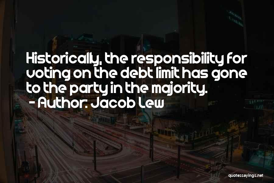 Voting Responsibility Quotes By Jacob Lew