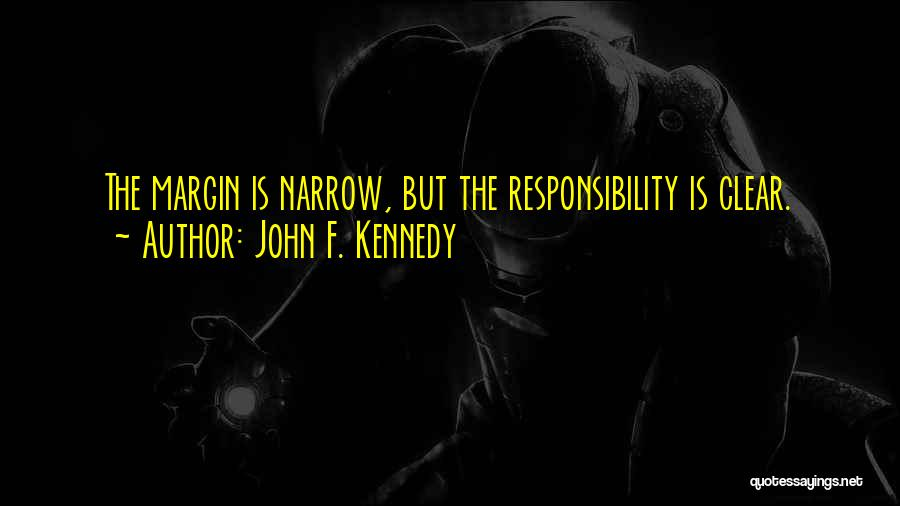 Voting Responsibility Quotes By John F. Kennedy