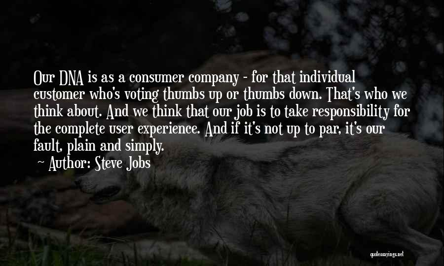 Voting Responsibility Quotes By Steve Jobs