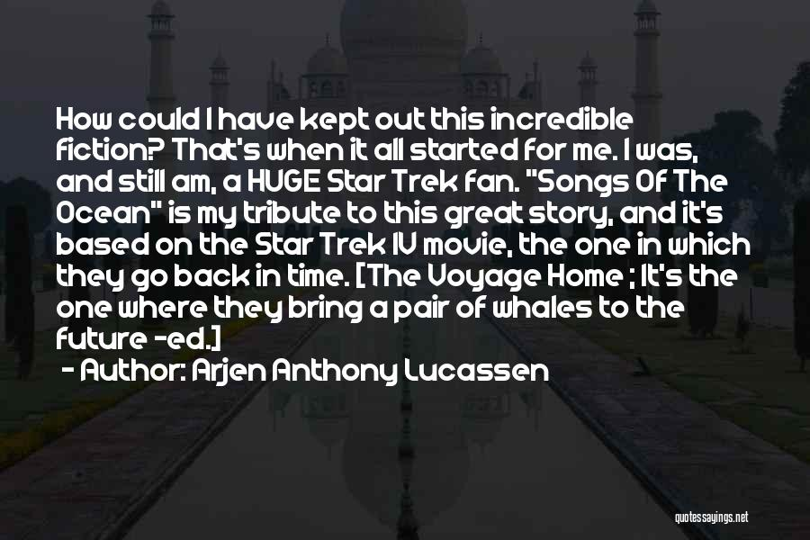 Voyage Home Quotes By Arjen Anthony Lucassen