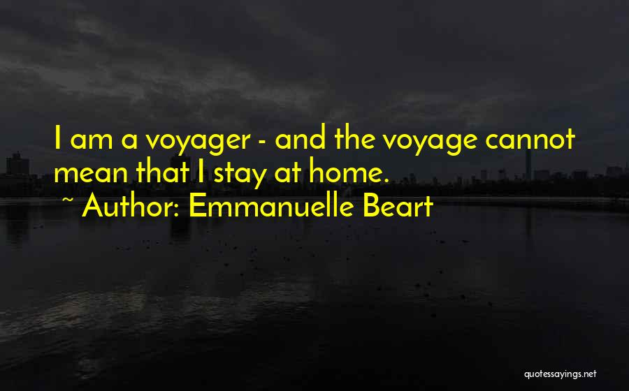 Voyage Home Quotes By Emmanuelle Beart