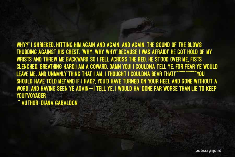 Voyager Diana Gabaldon Quotes By Diana Gabaldon