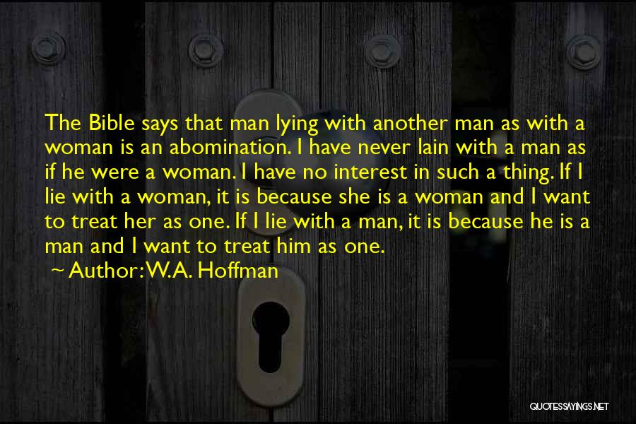 W.A. Hoffman Quotes 158178