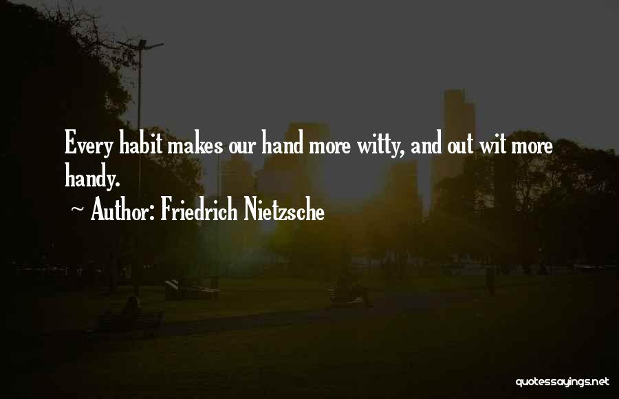 W.c. Handy Quotes By Friedrich Nietzsche