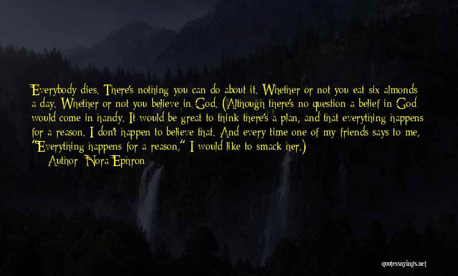 W.c. Handy Quotes By Nora Ephron