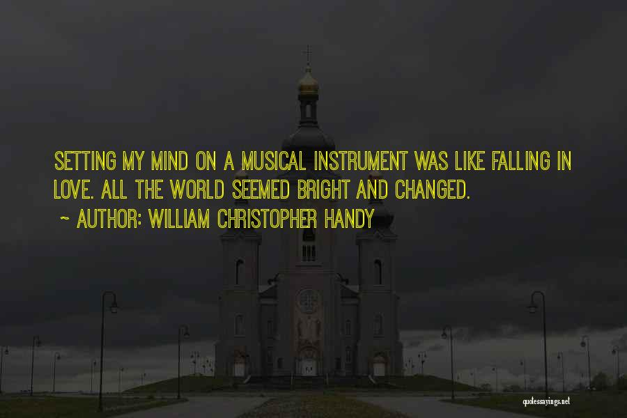 W.c. Handy Quotes By William Christopher Handy