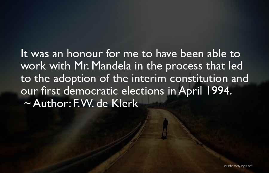 W De Klerk Quotes By F. W. De Klerk