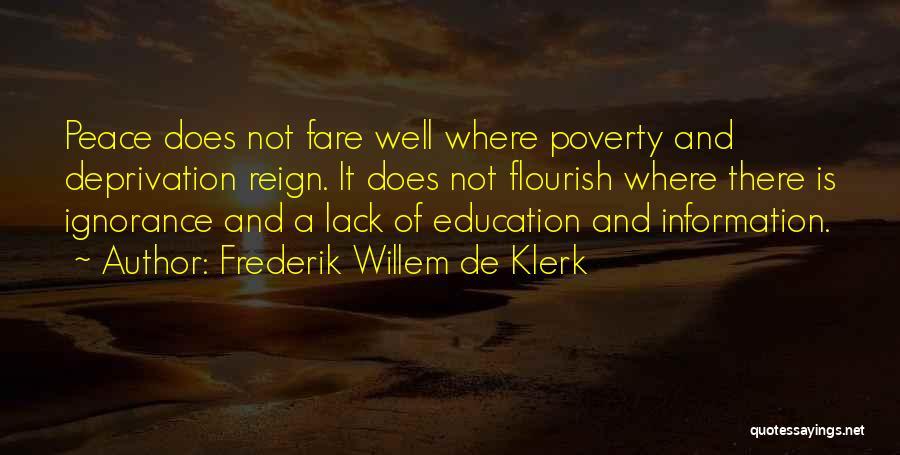 W De Klerk Quotes By Frederik Willem De Klerk