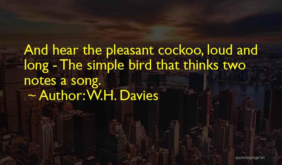 W.H. Davies Quotes 1066514