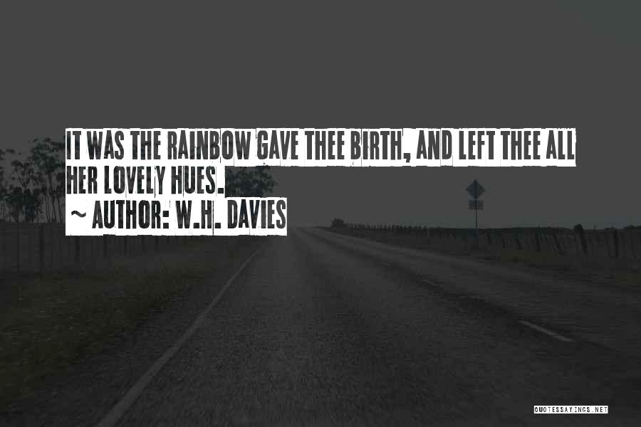 W.H. Davies Quotes 1177983