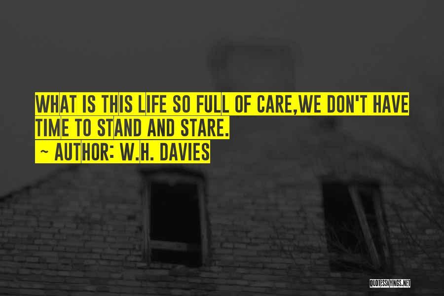 W.H. Davies Quotes 1231000