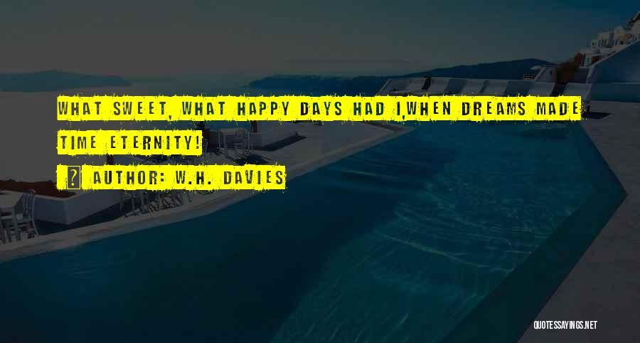 W.H. Davies Quotes 1747886
