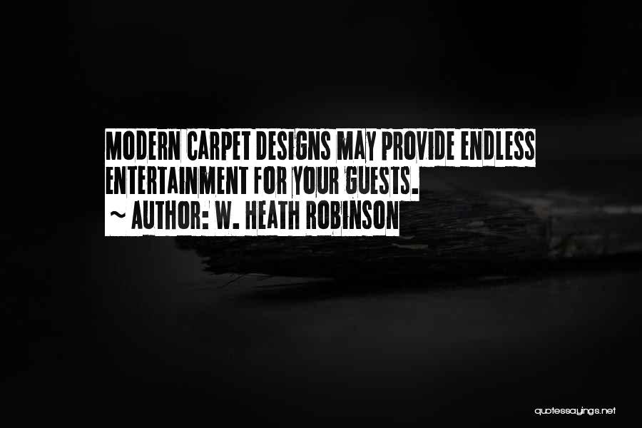 W. Heath Robinson Quotes 1811252