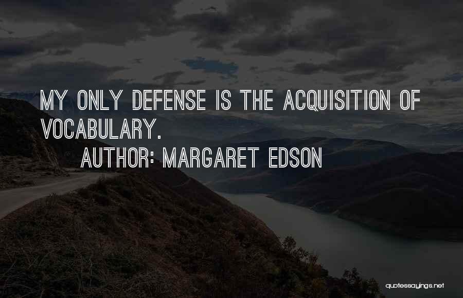 W I T Margaret Edson Quotes By Margaret Edson