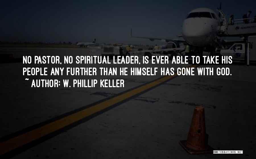 W. Phillip Keller Quotes 1498371