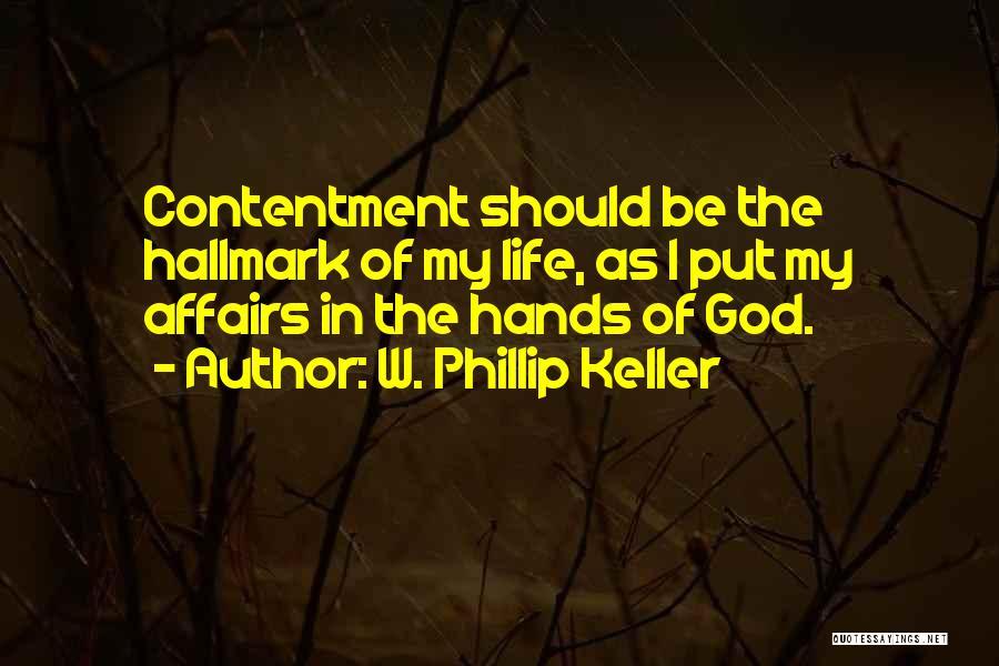 W. Phillip Keller Quotes 1574366